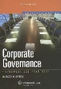 Corporate Governance: Principles & Practices (Aspen Elective Series) (Effective Series)