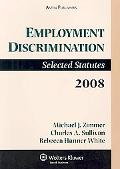 Employment Discriminations 2008 Statutory Supplement