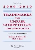 Trademarks and Unfair Competition: Law and Policy, Case and Statutory Supplement, 2009-2010