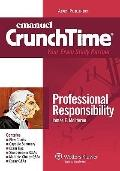 Crunchtime: Professional Responsibility 2010