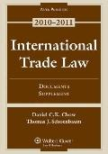 International Trade Law : Documents Supplement 2010
