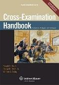 Cross Examination Handbook: Persuasion Strategies & Techniques