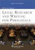 Legal Research and Writing for Paralegals 6e