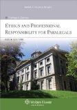 Ethics and Professional Responsibility for Paralegals 6e