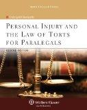 Personal Injury and the Law of Torts for Paralegals 2e
