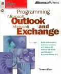 Programming Microsoft Outlook and Microsoft Exchange: Build Collaborative Business Solutions...