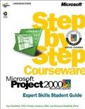 Step by Step Courseware Microsoft Project 2000 Expert Skills Student Guide
