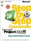 Microsoft Step by Step Courseware Microsoft Project 2000  Expert Skills Student Guide