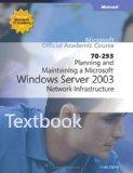 70-293 Planning and Maintaining a Microsoft Windows Server 2003 Network Infrastructure