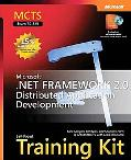 MCTS Self-Paced Training Kit (Exam 70-529): Microsoft .NET Framework 2.0 Distributed Applica...