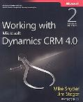 Working with Microsoft Dynamics CRM 4.0