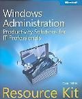 Microsoft Windows Administration Resource Kit