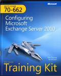 MCTS Self-Paced Training Kit (Exam 70-662): Configuring Microsoft Exchange Server 2010 (Pro - Certification)