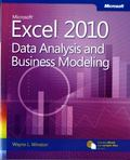 Microsoft Excel 2010 : Data Analysis and Business Modeling