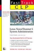 Clp Fast Track Lotus Notes/Domino 5 System Administration