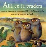 Alla En La Pradera / Over in the Meadow Un Poema Para Contar / A Counting Rhyme