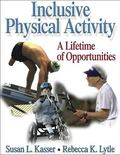 Inclusive Physical Activity A Lifetime Of Opportunities