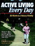 Active Living Every Day 20 Weeks to Lifelong Vitality
