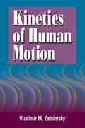 Kinetics of Human Motion