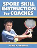 Sport Skill Instruction for Coaches