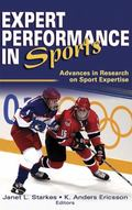 Expert Performance in Sports Advances in Research on Sport Expertise