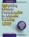 Assessing Clinical Proficiencies in Athletic Training A Modular Approach
