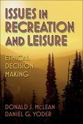 Issues In Recreation And Leisure Ethical Decision Making