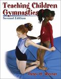 Teaching Children Gymnastics A Developmentally Appropriate Approach