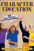 Character Education 43 Fitness Activities for Community Building