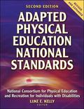 Adapted Physical Education National Standards National Consortium for Physicao Education and...