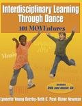 Interdisciplinary Learning Through Dance 101 Moventures