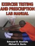 Excercise Testing and Prescription Lab Manual