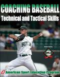 Coaching Baseball Technical And Tactical Skills