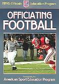 Officiating Football A Publication For The National Federation Of State High School Associat...