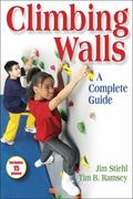 Climbing Walls A Complete Guide