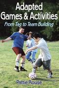 Adapted Games & Activities From Tag to Team Building