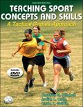 Teaching Sport Concepts and Skills - 2nd Edition: A Tactical Games Approach
