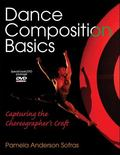 Dance Composition Basics: Capturing the Choreographer's Craft