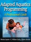 Adapted Aquatics Programming A Professional Guide