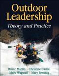 Outdoor Leadership Theory And Practice