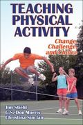 Teaching Physical Activity: Change, Challenge, and Choice