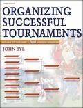 Organizing Successful Tournaments