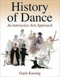 History of Dance An Interactive Arts Approach