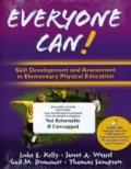 Everyone Can!: Skill Development and Assessment in Elementary Physical Education with Web Re...