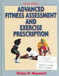 Advanced Fitness Assessment &