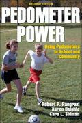 Pedometer Power Using Pedometers in School and Community