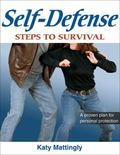 Self-defense Steps to Survival