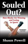 Souled out?: An Evolutionary Crossroads for Blacks in Sport