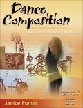 Dance Composition: An Interrelated Arts Approach