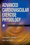 Advanced Cardiovascular Exercise Physiology
